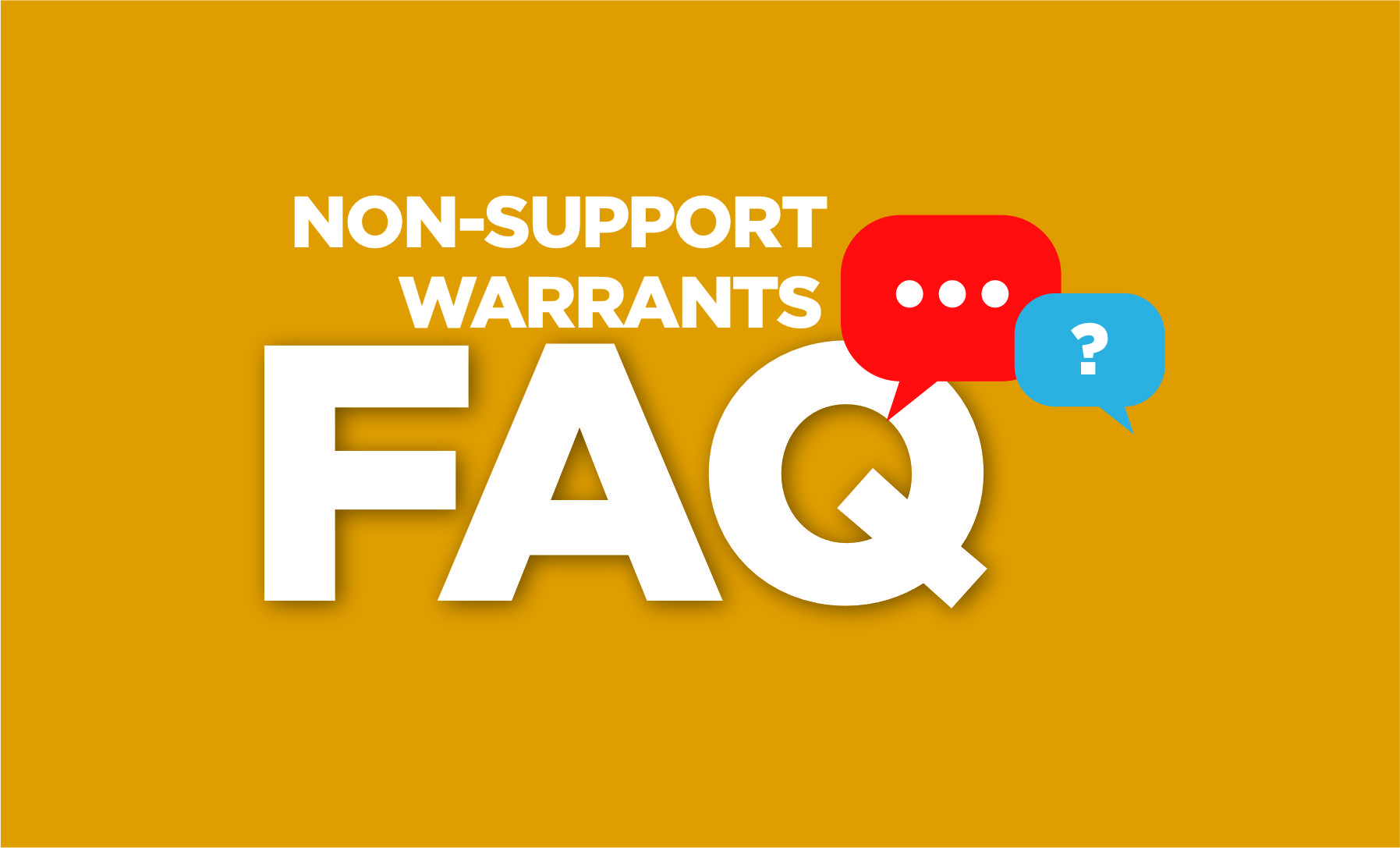 Non-Support FAQs